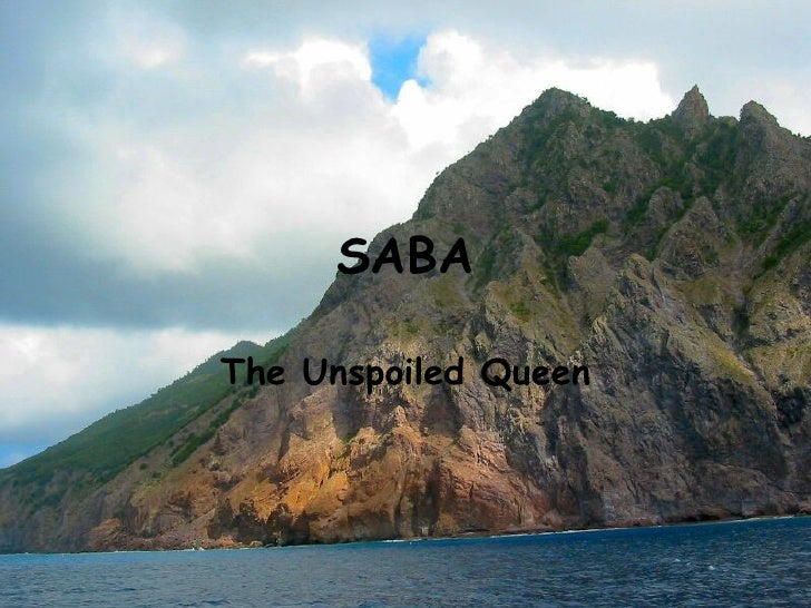 SABA The Unspoiled Queen