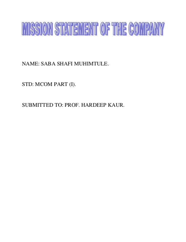 NAME: SABA SHAFI MUHIMTULE.STD: MCOM PART (I).SUBMITTED TO: PROF. HARDEEP KAUR.