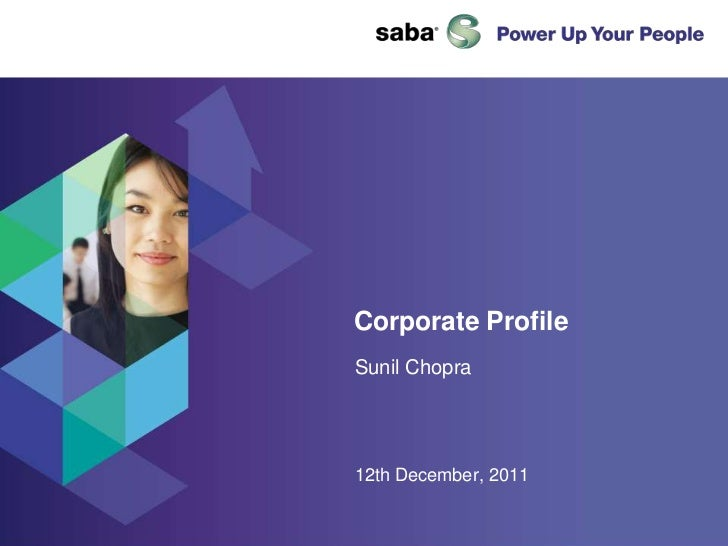 Corporate ProfileSunil Chopra12th December, 2011