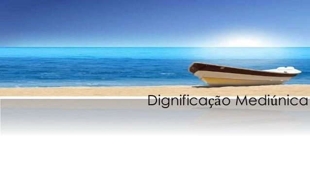 Dignificação Mediúnica