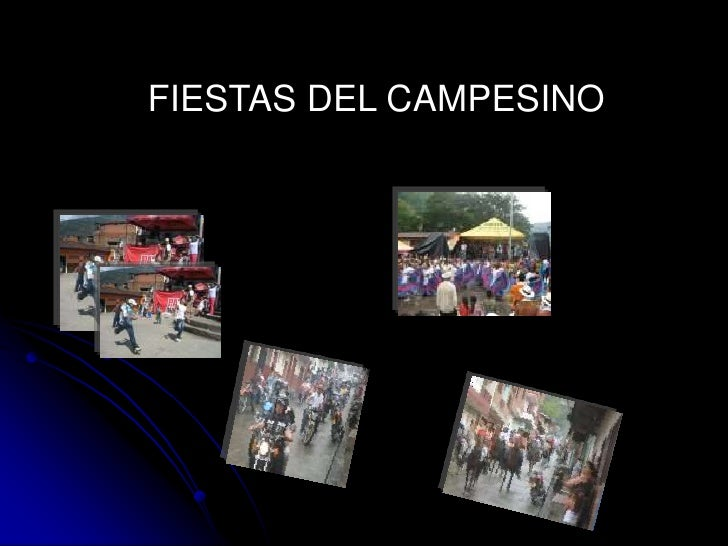 FIESTAS DEL CAMPESINO<br />