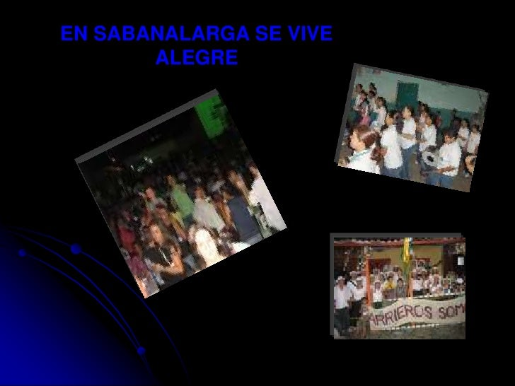 EN SABANALARGA SE VIVE ALEGRE<br />