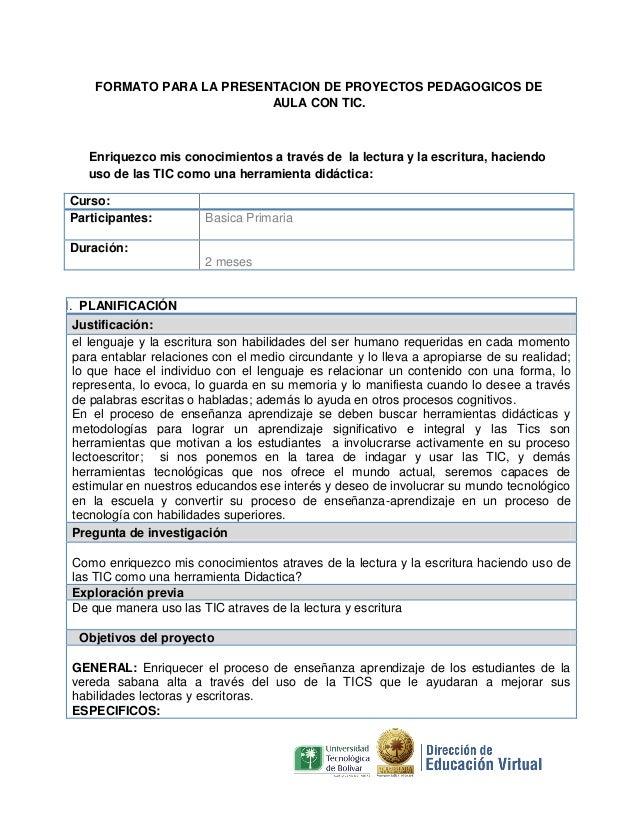 FORMATO PARA LA PRESENTACION DE PROYECTOS PEDAGOGICOS DE                           AULA CON TIC.   Enriquezco mis conocimi...