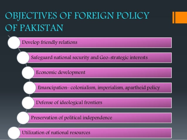 a review of pakistans foreign policy The foreign policy of pakistan strives for the promotion of peace and security at the regional and global levels it also aims at accelerating the.