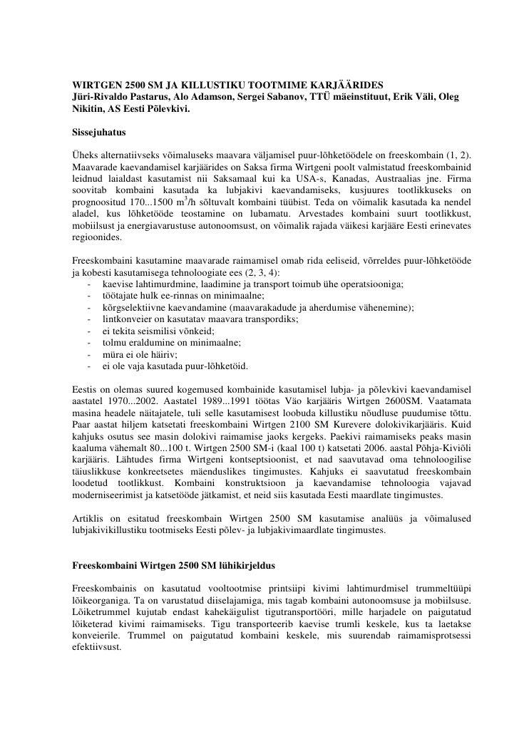 WIRTGEN 2500 SM JA KILLUSTIKU TOOTMIME KARJÄÄRIDES Jüri-Rivaldo Pastarus, Alo Adamson, Sergei Sabanov, TTÜ mäeinstituut, E...