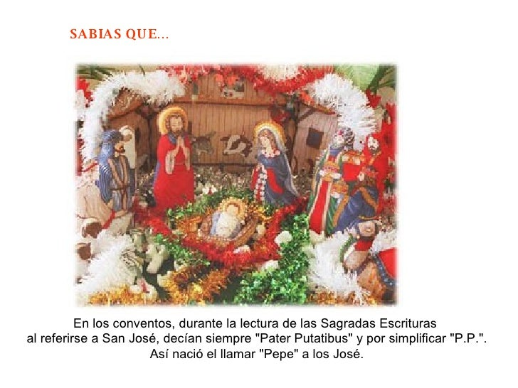 """En los conventos, durante la lectura de las Sagradas Escrituras  al referirse a San José, decían siempre """"Pater Putat..."""