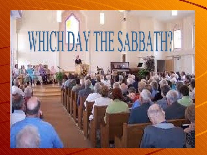 WHICH DAY THE SABBATH?