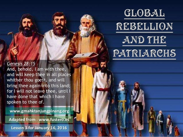 www.gmahktanjungpinang.org Adapted from : www.fustero.es Lesson 3 for January 16, 2016 Genesis 28:15 And, behold, I am wit...