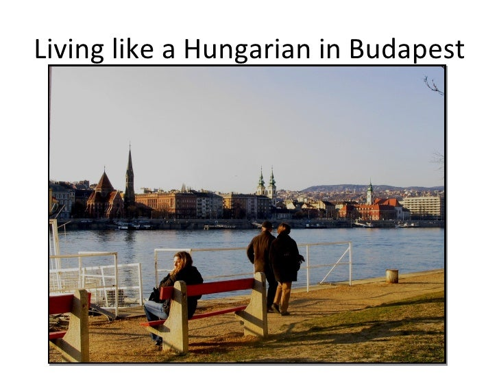 Living like a Hungarian in Budapest