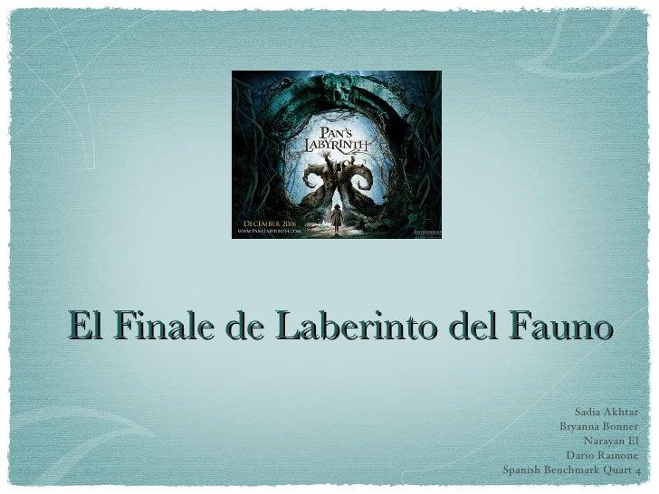 El Finale de Laberinto del Fauno                                       Sadia Akhtar                                    Bry...