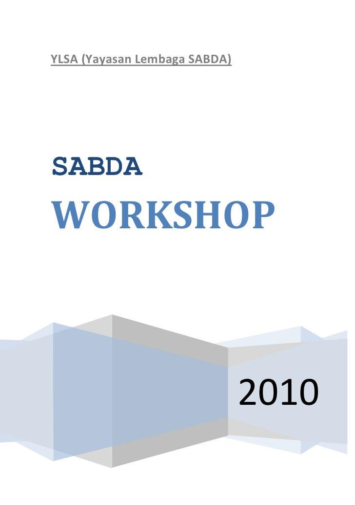 YLSA (Yayasan Lembaga SABDA)     SABDA WORKSHOP                                   2010