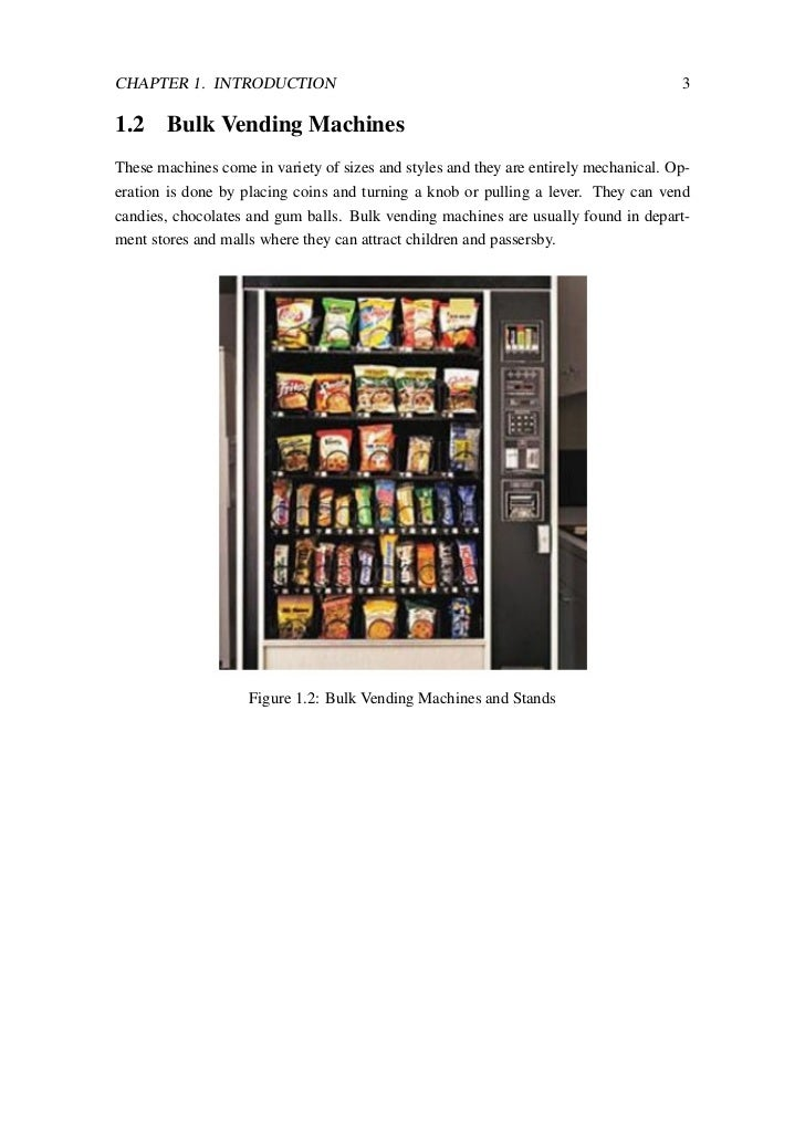 vending machines thesis Campus based snack food vending consumption a senior honors thesis presented in partial fulfillment of the requirements for graduation with distinction in human nutrition.