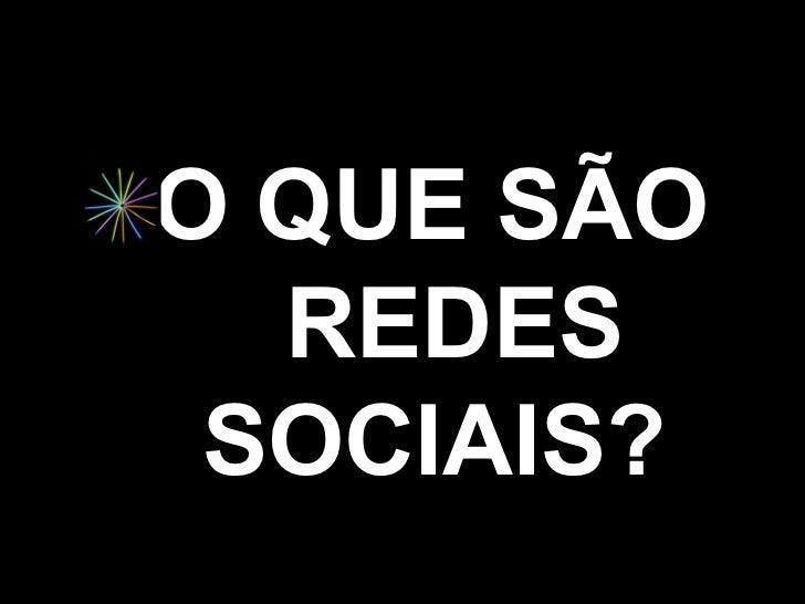 Redes Sociais na Escola  Slide 3