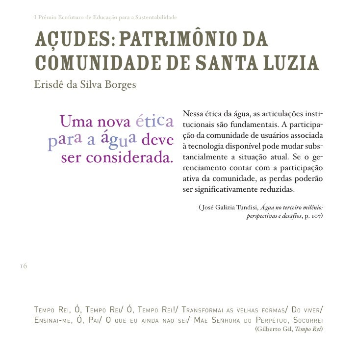 I Prêmio Ecofuturo de Educação para a Sustentabilidade         AÇUDES: Patrimônio da      Comunidade de Santa Luzia      E...