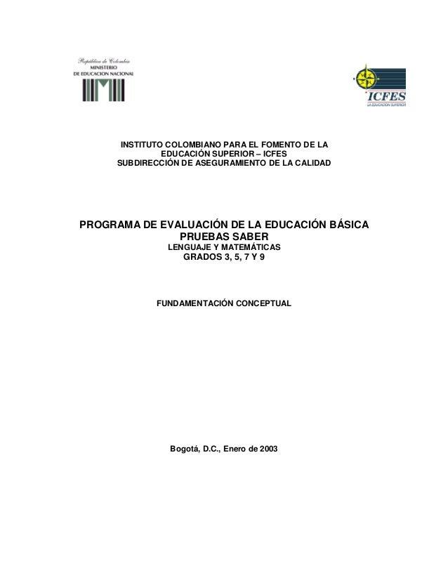 INSTITUTO COLOMBIANO PARA EL FOMENTO DE LA  EDUCACIÓN SUPERIOR – ICFES  SUBDIRECCIÓN DE ASEGURAMIENTO DE LA CALIDAD  PROGR...