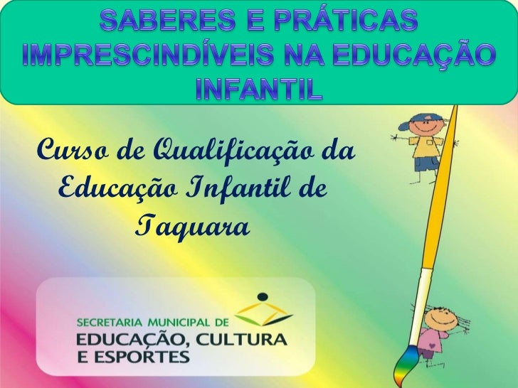 Curso de Qualificação da Educação Infantil de Taquara
