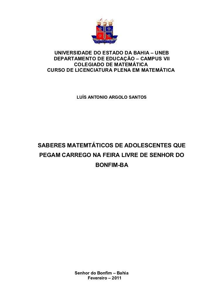 1    UNIVERSIDADE DO ESTADO DA BAHIA – UNEB    DEPARTAMENTO DE EDUCAÇÃO – CAMPUS VII          COLEGIADO DE MATEMÁTICA  CUR...
