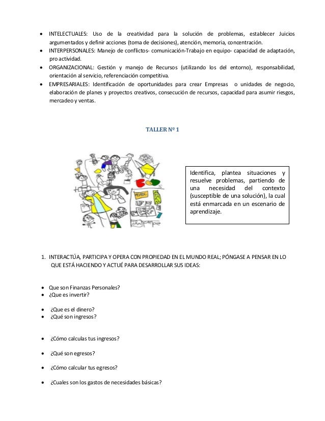  INTELECTUALES: Uso de la creatividad para la solución de problemas, establecer Juicios argumentados y definir acciones (...