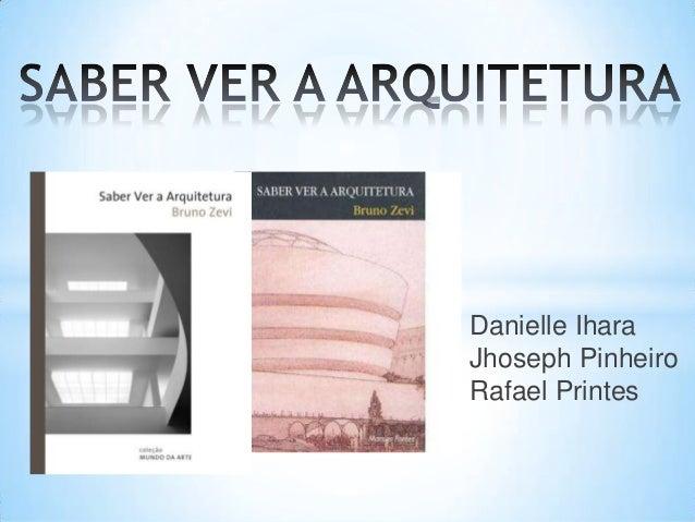Saber Ver a Arquitetura, Bruno Zevi - Livro - Bertrand