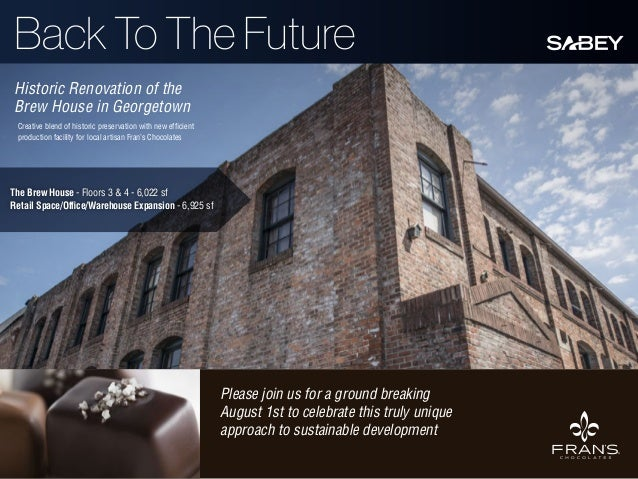 Back To The Future Historic Renovation of the Brew House in Georgetown Creative blend of historic preservation with new ef...