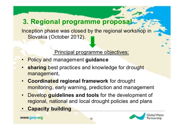 3. Regional programme proposalInception phase was closed by the regional workshop in   Slovakia (October 2012).           ...