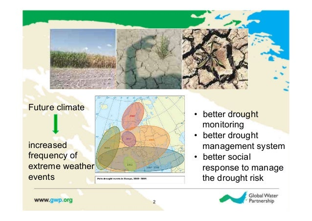 Future climate                      • better drought                         monitoring                      • better dr...