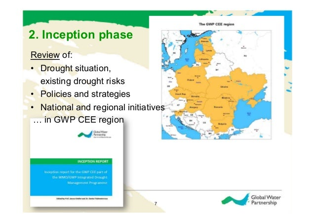 2. Inception phaseReview of:• Drought situation,   existing drought risks• Policies and strategies• National and region...
