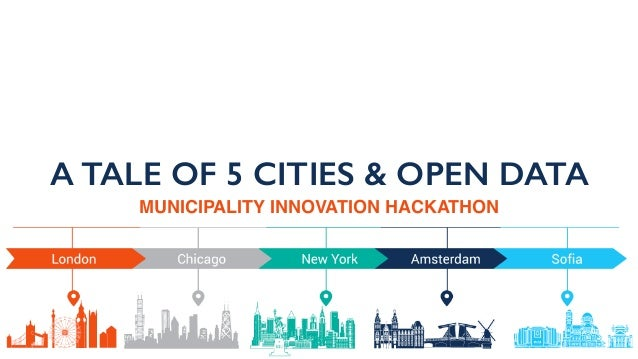 A TALE OF 5 CITIES & OPEN DATA MUNICIPALITY INNOVATION HACKATHON