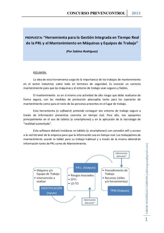 """CONCURSO PREVENCONTROL 2013SABINARODRIÍGUEZCABRERA(sabinarguez@gmail.com)1PROPUESTA: """"Herramienta para la Gestión Integrad..."""
