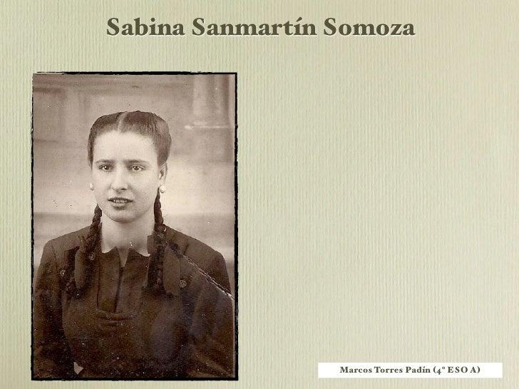 """!""""#$%&'(&) Sabina Sanmartín Somoza                           Sabina naceu na Estrada o 21                        de decemb..."""