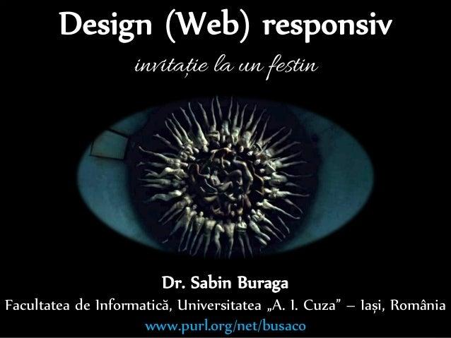 "Dr.Sabin-CorneliuBuraga–www.purl.org/net/busaco Dr. Sabin Buraga Facultatea de Informatică, Universitatea ""A. I. Cuza"" – I..."