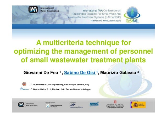 A multicriteria technique foroptimizing the management of personnel  of small wastewater treatment plants  Giovanni De Feo...