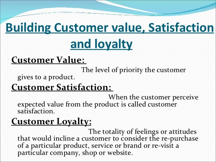 what do you mean by consumer value and satisfaction