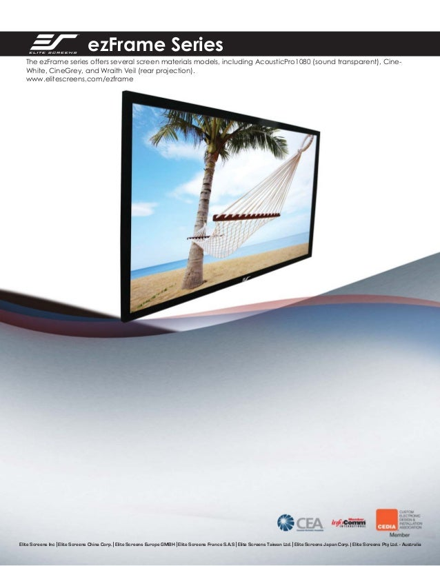 ezFrame Series The ezFrame series offers several screen materials models, including AcousticPro1080 (sound transparent), C...