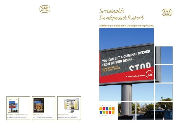 Sustainable Development Report SABMiller plc Sustainable Development Report 2010     Ten Priorities. One Future.          ...