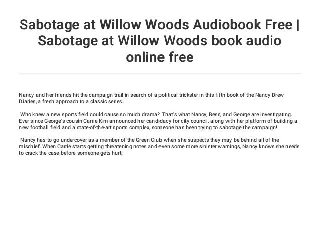 Sabotage At Willow Woods Audiobook Free Sabotage At Willow Woods Bo