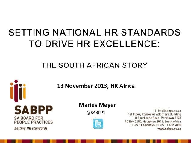 13 November 2013, HR Africa Marius Meyer @SABPP1