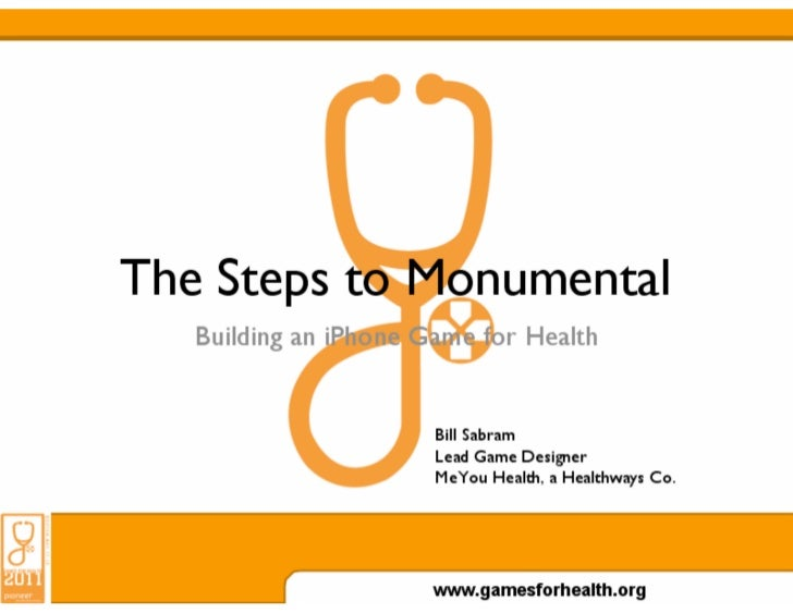 The Steps to Monumental: Building an iPhone Game for Health