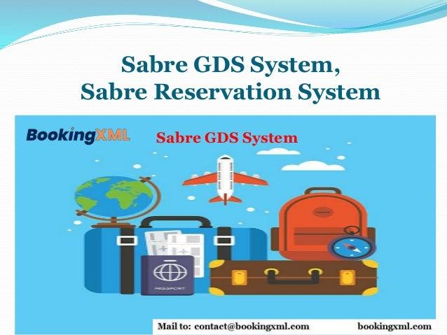 Sabre GDS System, Sabre Reservation System Sabre GDS System