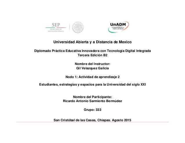 Universidad Abierta y a Distancia de Mexico Diplomado Práctica Educativa Innovadora con Tecnología Digital Integrada Terce...