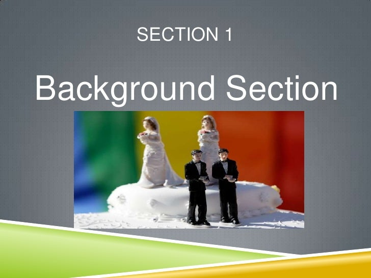 Sabrina Winston  Samesex Marriage Thesis Presentation Section Background Section