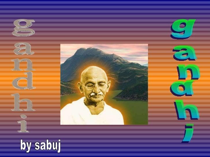 gandhi gandhi by sabuj