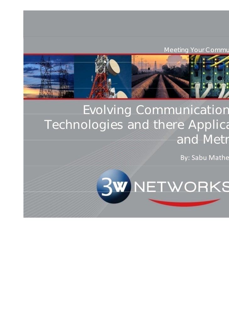 Meeting Your Communication Needs Locally     Evolving Communications BackboneTechnologies and there Application to Rail   ...