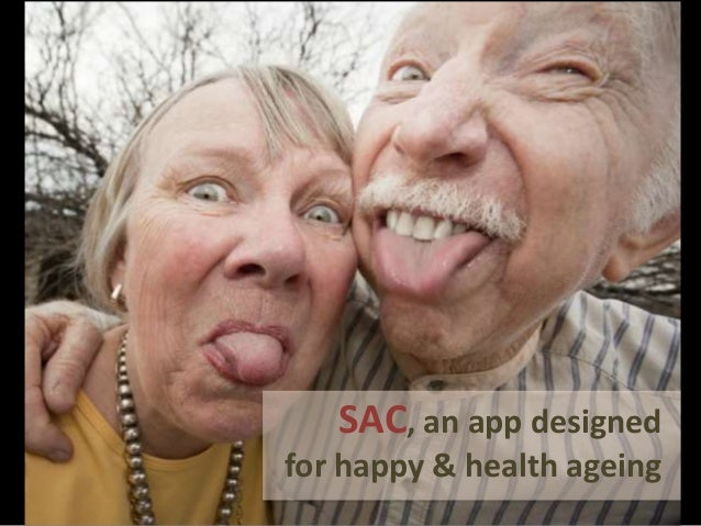 SAC, an app designed for happy & health ageing