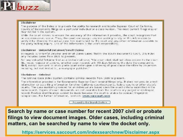 Search by name or case number for recent 2007 civil or probate filings to view document images. Older cases, including cri...