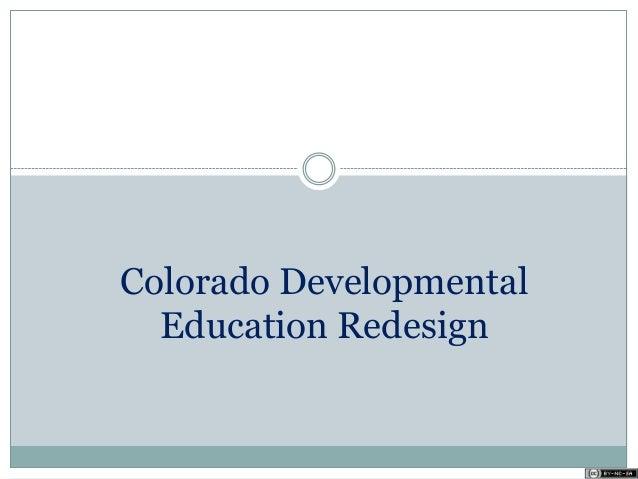 Colorado Developmental Education Redesign
