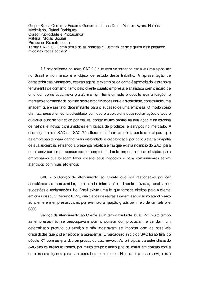 Grupo: Bruna Corrales, Eduardo Generoso, Lucas Dutra, Marcelo Ayres, Nathália Maximiano, Rafael Rodrigues Curso: Publicida...