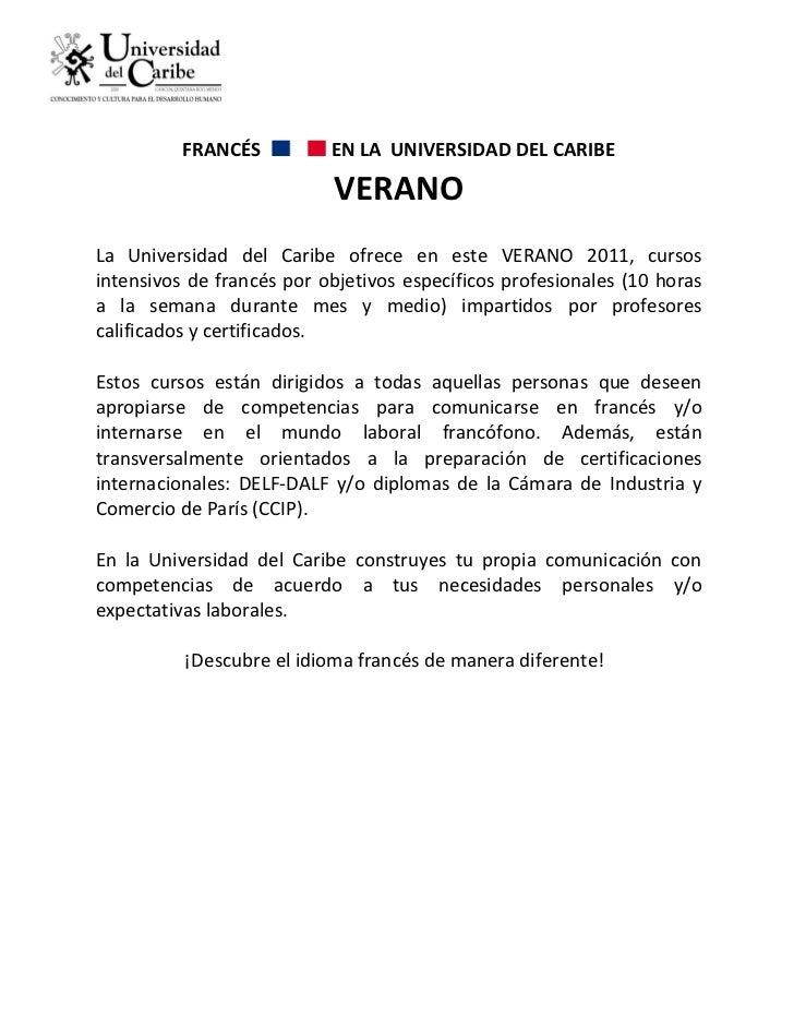 FRANCÉS          EN LA UNIVERSIDAD DEL CARIBE                           VERANOLa Universidad del Caribe ofrece en este VER...