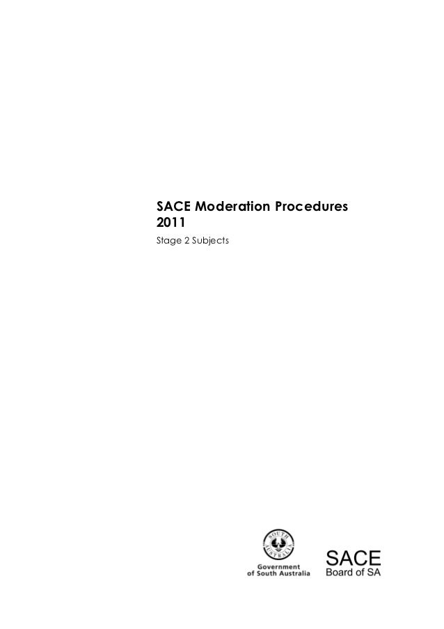 SACE Moderation Procedures2011Stage 2 Subjects