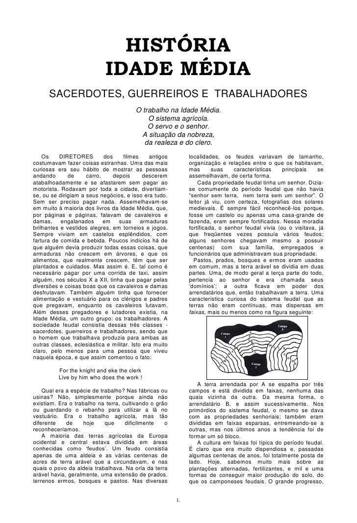 HISTÓRIA                              IDADE MÉDIA       SACERDOTES, GUERREIROS E TRABALHADORES                            ...